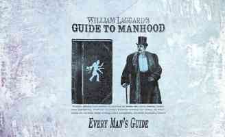 william laggards guide to manhood