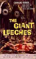 ATTACK OF THE GIANT LEECHES THE GIANT LEECHES DEMONS OF THE SWAMP