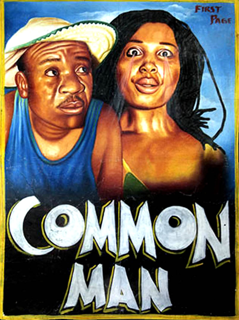 COMMON MAN - Ghanaian B Movie Posters A Common Man Poster