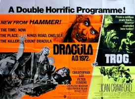 DRACULA AD 1972 and trogg double bill
