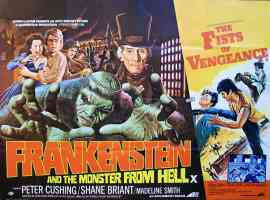 FRANKENSTEIN AND THE MONSTER FROM HELL and FISTS OF VENGEANCE double bill