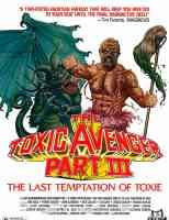 THE TOXIC AVENGER PART III THE LAST TEMPTATION OF TOXIE