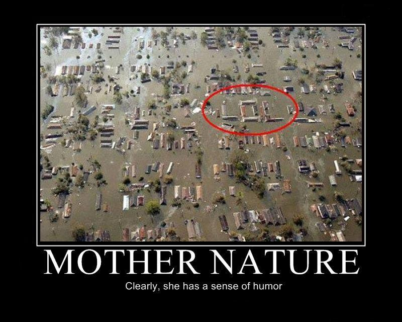 Mother Nature Lol