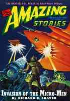 amazing stories featuring the invasion of the micro men