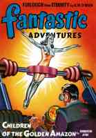 fantastic adventures featuring children of the golden amazon