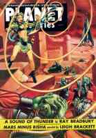 planet stories featuring a sound of thunder by ray bradbury